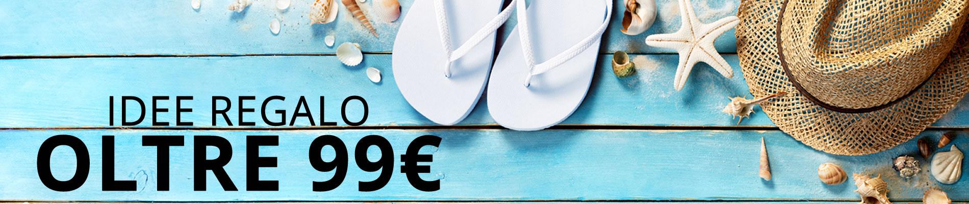 Idee Regalo oltre € 99