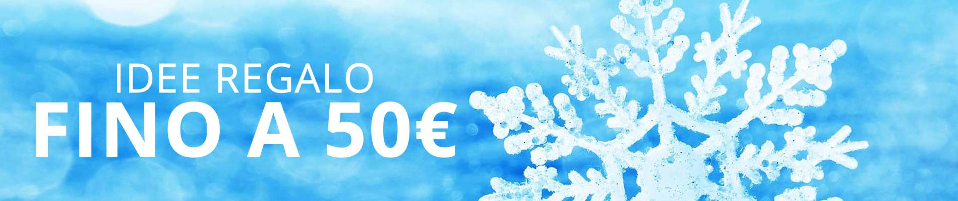 Idee Regalo fino a € 50